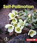 Self-Pollination by Jennifer Boothroyd (Paperback / softback, 2015)