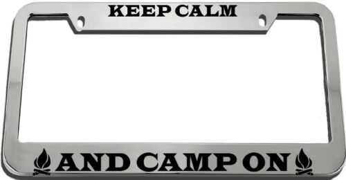 Keep Calm And Camp On License Plate Frame Tag Holder