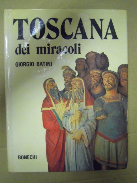 Toscana dei miracoli.  Giorgio Batini. 1977