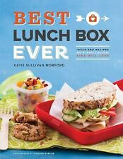 Best Lunch Box Ever : Ideas and Recipes for School Lunches Kids Will Love by...