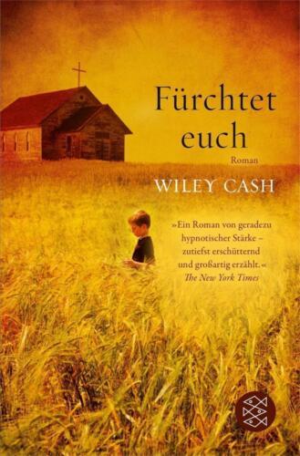 1 von 1 - Fürchtet euch von Wiley Cash (2013, Taschenbuch)