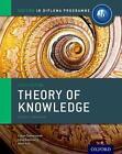 IB Theory of Knowledge Course Book: Oxford IB Diploma Programme von Lena Rotenberg, Eileen Dombrowski und Mimi Bick (2013, Taschenbuch)