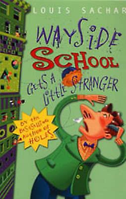 Very Good, Wayside School Gets a Little Stranger, Sachar, Louis, Book