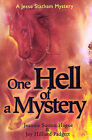 One Hell of a Mystery by Joy Hilliard Padgett, Jeannie Sutton Hogue (Paperback / softback, 2001)