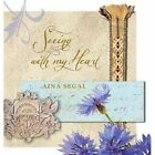 Seeing with My Heart by Aina Segal (Hardback, 2014)