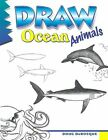 Draw! Ocean Animals by Doug DuBosque (Paperback, 1994)