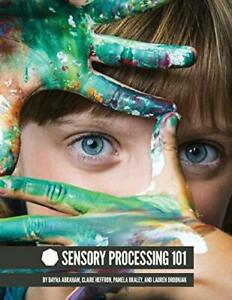 Sensory Processing 101 by Drobnjak, Lauren Book The Cheap Fast Free Post