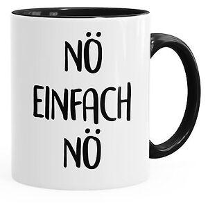 Details About Lustige Kaffee Tasse No Einfach No Spruch Spruche Arbeit Buro Kollegen