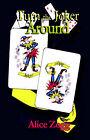 Turn the Joker Around by Alice Zogg (Hardback, 2004)