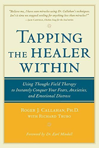 1 of 1 - Tapping the Healer Within: Using Thought-Field The..., Trubo, Richard 0809298805