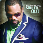 Souled Out by Hezekiah Walker/The Love Fellowship Choir (CD, Nov-2008, Verity)