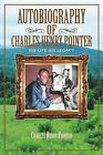 Autobiography of Charles Henry Pointer: His Life His Legacy by Charles Henry Pointer (Paperback / softback, 2013)