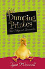 Dumping Princes by Tyne O'Connell (Paperback, 2006)