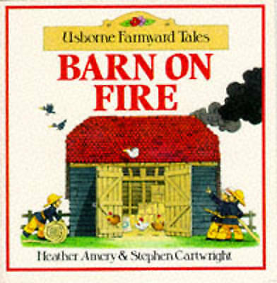 Barn on Fire (Farmyard Tales Sticker Storybooks), Amery, Heather, Very Good Book