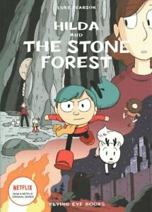 Hilda-and-the-Stone-Forest-by-Luke-Pearson-9781911171713-Brand-New
