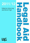 LAG Legal Aid Handbook: 2011/12 by Legal Action Group (Paperback, 2011)