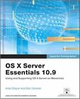 Apple Pro Training Series: OS X Server Essentials 10.9: Using and Supporting OS X Server on Mavericks by Arek Dreyer, Ben Greisler (Mixed media product, 2013)