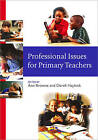 Professional Issues for Primary Teachers by SAGE Publications Inc (Paperback, 2004)