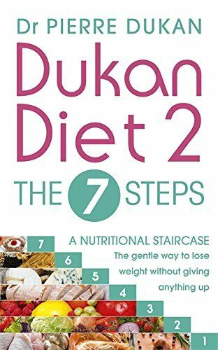 1 of 1 - Dukan Diet 2 - The 7 Steps by Pierre Dukan, Dr 1473609941 The Cheap Fast Free