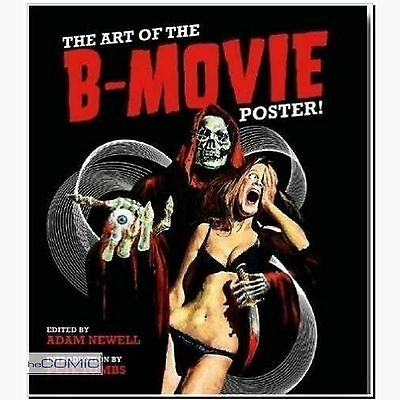 The Art of the B- Movie Poster Kinoplakat BUCH HORROR EROTIK ARTBOOK NEU