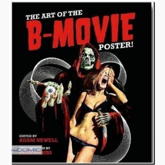 The Art of the B-Movie Poster Kinoplakat Bilderband  Adam Newell low-budget film
