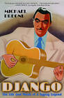 Django: The Life and Music of a Gypsy Legend by Michael Dregni (Paperback, 2006)