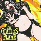 The Giallos Flame by The Giallos Flame (CD, Jan-2008, Baphomet)