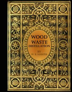 Brewing-WOOD-WASTE-DISTILLATION-stills-ovens-kilns-tanks-cooler-1907-Tar-Alcohol