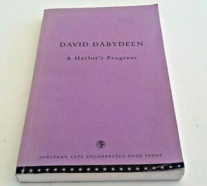 A-Harlot-039-s-Progress-by-David-Dabydeen-Uncorrected-Book-Proof-1999