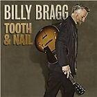 Billy Bragg - Tooth & Nail (2013)