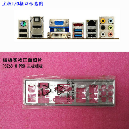 Original I//O IO Shield Back Plate BackPlate Blende Bracket for ASUS P8Z68-M PRO