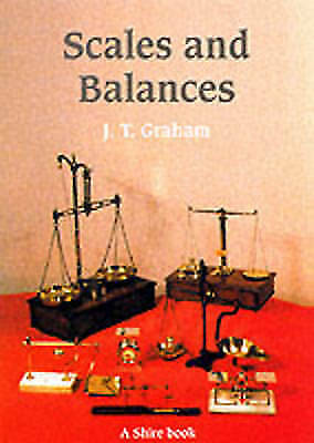 Scales and Balances: A Guide to Collecting (Shire Library)-ExLibrary
