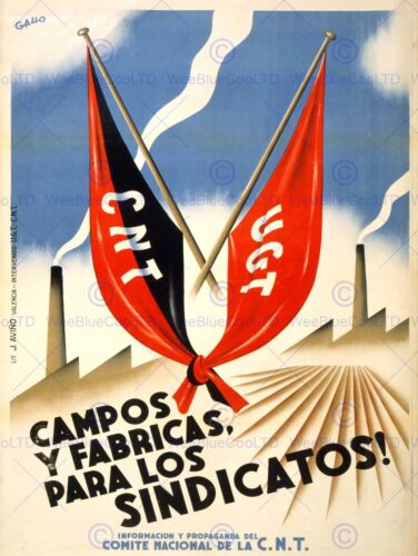 WAR SPANISH CIVIL CNT FAI FIELD FACTORY UNION REPUBLICAN LEFT POSTERBB6940B