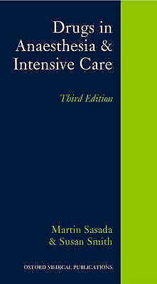 Drugs in Anaesthesia and Intensive Care (Oxford Medical Publications)-ExLibrary