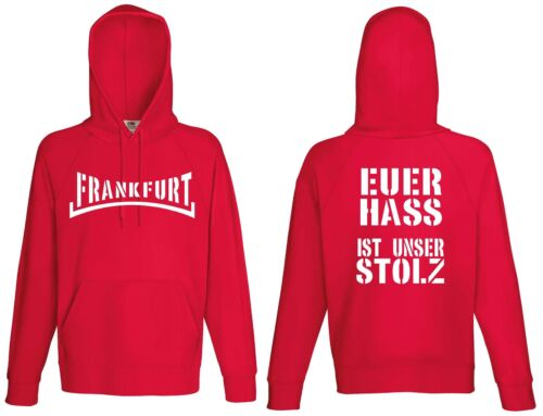 Frankfurt ULTRAS vostro odio è il nostro orgoglio Kapuzensweat