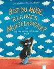 Bist du müde, kleines Muffelmonster? von Julia Boehme (2014, Gebundene Ausgabe)