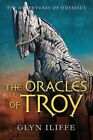 The Oracles of Troy by Glyn Iliffe (Paperback, 2014)