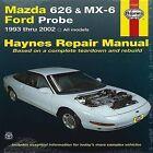 Mazda 626 Automotive Repair Manual: 1993-02 by John Haynes (Paperback, 2012)