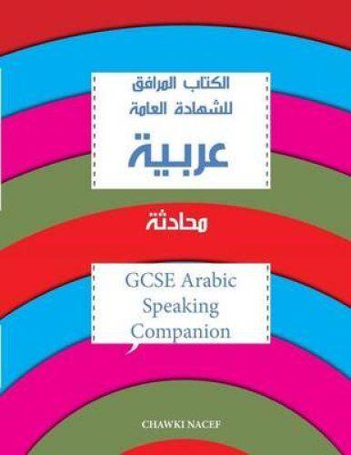 Gcse Arabic Speaking Companion Gcse Arabic Speaking Revision Guide 9781494700973