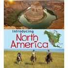 Introducing North America by Chris Oxlade (Paperback, 2014)