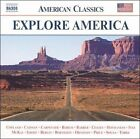 Explore America, Vol. 1 (CD, May-2003, Naxos (Distributor))