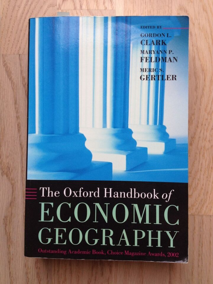 The Oxford Handbook of Economic Geography, Gordon L. Clark