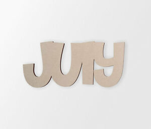 """Word Cutout """"July"""" - Cutout, Home Decor, Unfinished"""
