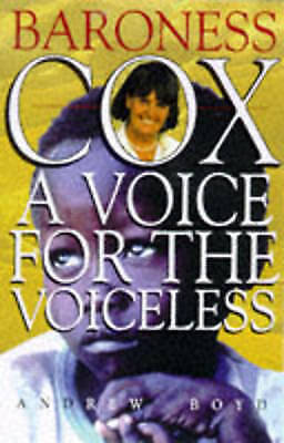 """""""AS NEW"""" Baroness Cox: A Voice for the Voiceless, Boyd, Andrew, Book"""