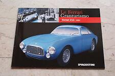 Le Ferrari Granturismo - Numero 43 - Ferrari 212 1951 - De Agostini