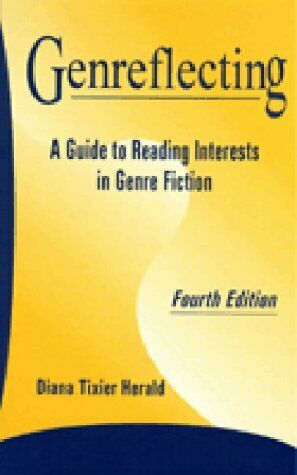 Genreflecting  A Guide to Reading Interests in Genre Fiction  Genrefl