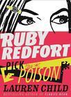 Ruby Redfort 05. Pick Your Poison von Lauren Child (2015, Gebundene Ausgabe)