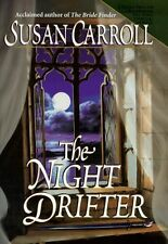 The Night Drifter by Susan Carroll (1999, Hardcover)
