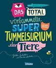 Das total verbammelte super Tummelsurium der Tiere von Ateliers Hafenstrasse 64 (2015, Gebundene Ausgabe)