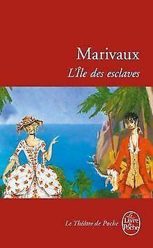 L'île des esclaves von Pierre Carlet de Chamblain de Mar... | Buch | Zustand gut